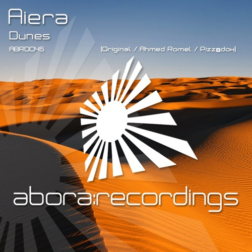 Aiera - Dunes (Ahmed Romel Remix) [Abora Recordings] Future Favorite on ASOT 590