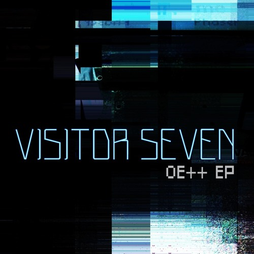 Visitor Seven - 0E++ (jazzsequence remix)