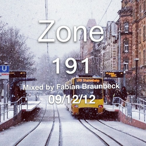 ZONE 191 Mixed by Fabian Braunbeck (09/12/12)