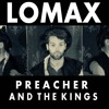 'The Blood Done Sign My Name' - Preacher And The Kings