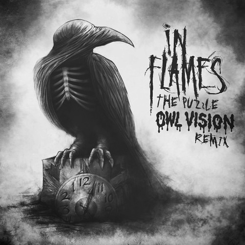In Flames - The Puzzle (Owl Vision Remix) | FREE DOWNLOAD