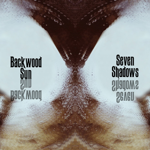Backwood Sun - Seven Shadows