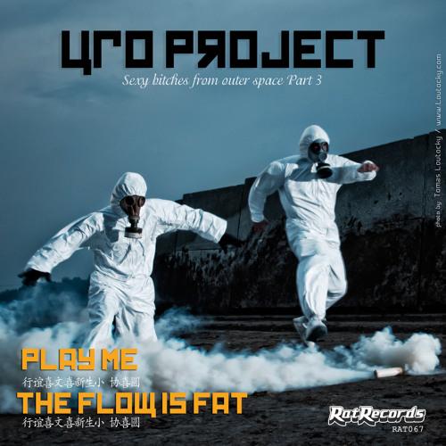 UFO Project - Play Me (Original Mix) [Rat Records UK] RAT067  OUT NOW!!!