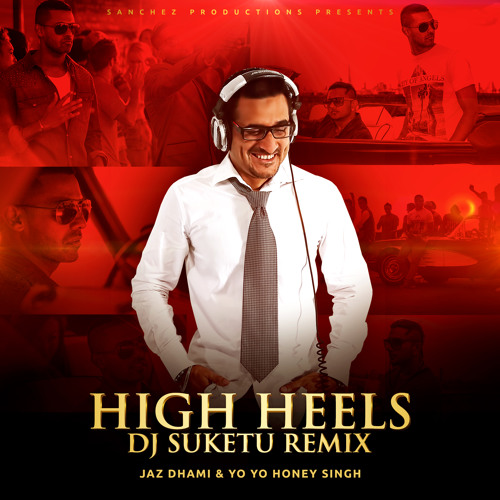 HIGH HEELS - DJ SUKETU REMIX TEASER