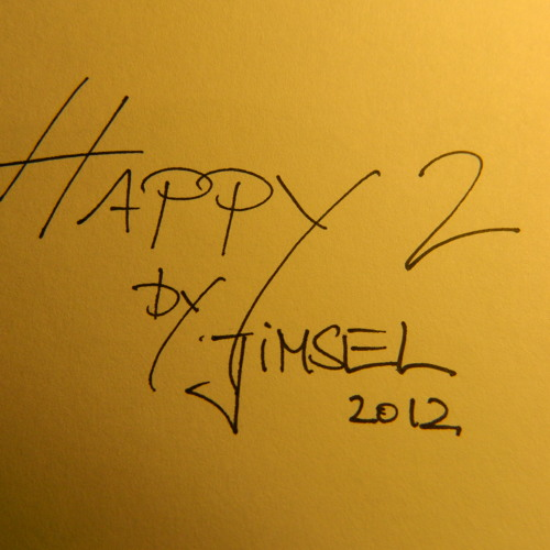 HAPPY 2                ............. In association with frau muellersmusic ............
