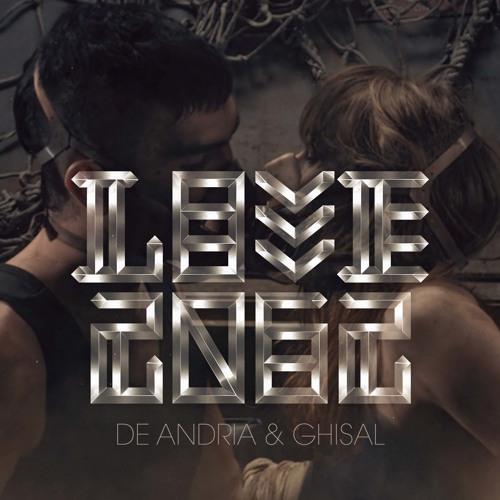 DE ANDRIA & GHISAL - LOVE 2062 (ORIGINAL VERSION)