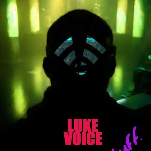 LukeVoice-Stuff (Original Mix)