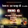 Dug.g - konn sa wap di streetmix ft.no good burning 2goutan drz wendyyy