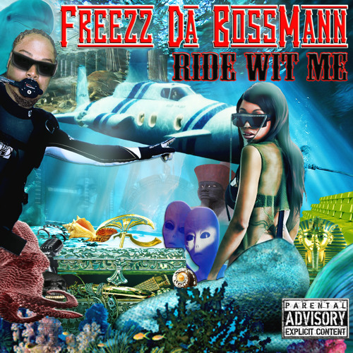 09-Freezz Da BossMann-2 much 2 ask 4 (ft. Bob B Welder & Sean Dailey)