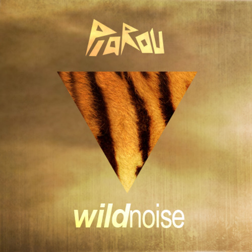 PiaROu - Wild Noise (Original Mix)