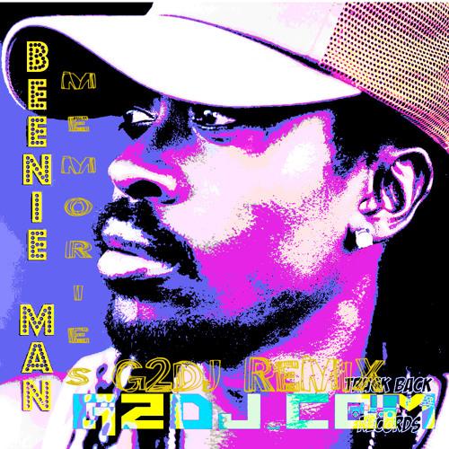 Beenie Man - Memories (#G2DJremix)