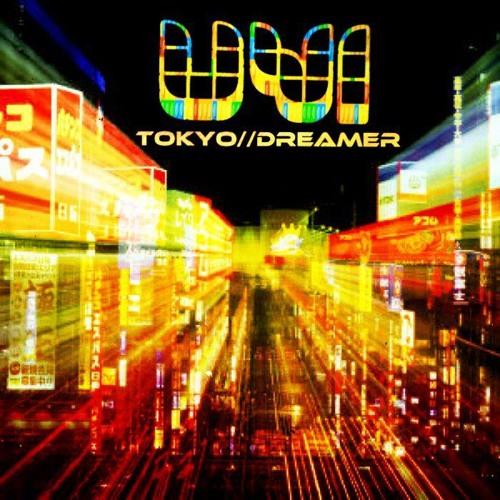 Uvi - Tokyo Dreamer (Preview)