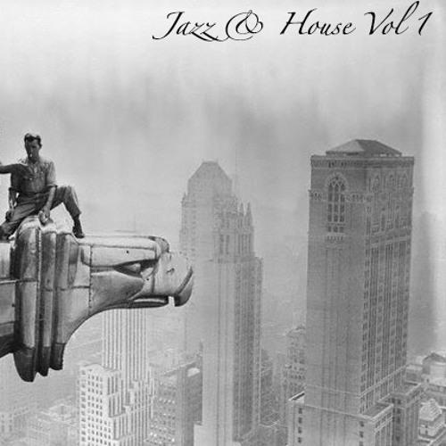 Jazz & House Vol. 1