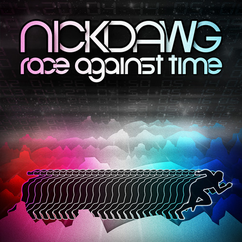 Nickdawg-Race Against Time (December 2012 Drum & Bass)