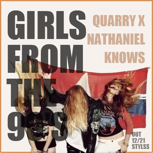 QUARRY x NATHANiEL KNOWS - GiRLS FROM THE 90's [FORTHCOMiNG ON TRAP FUNERAL COMPiLATiON OUT 12/21]