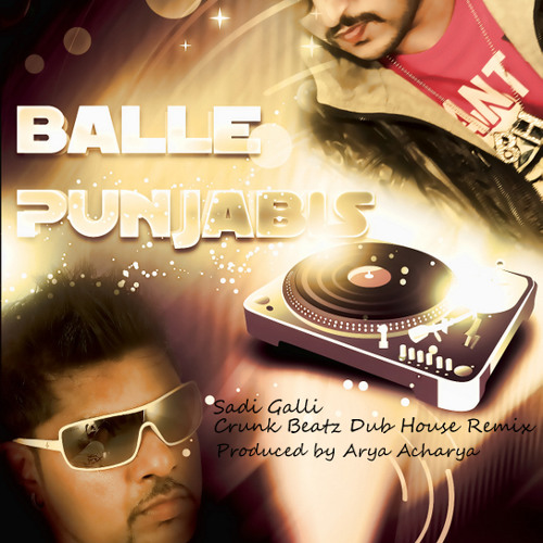 Sadi Galli -Balle Punjabis -Crunk Beatz Dubstep Remix