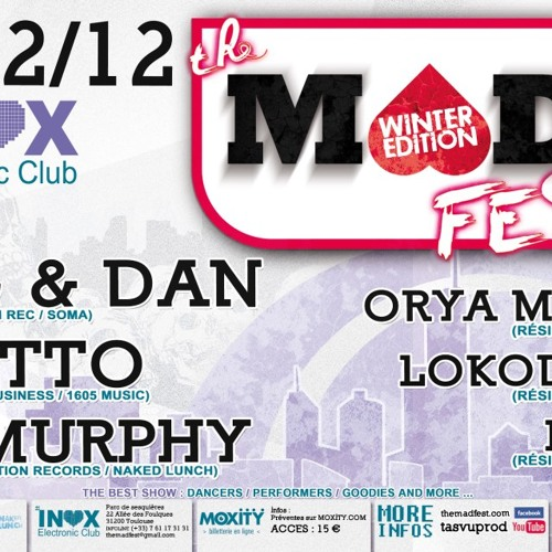 DJ Murphy Live @ Inox Club_(Mad Fest) - 08 December 2012 - Toulouse, France