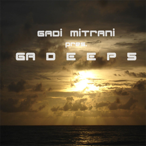 Gadi Mitrani pres. GADEEP 5