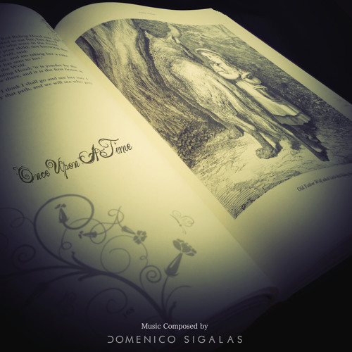 Once Upon A Time (Soundtrack Composed by Domenico Sigalas)