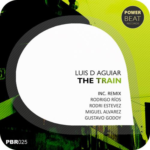 Luis D Aguiar - The Train (Miguel Alvarez Remix)