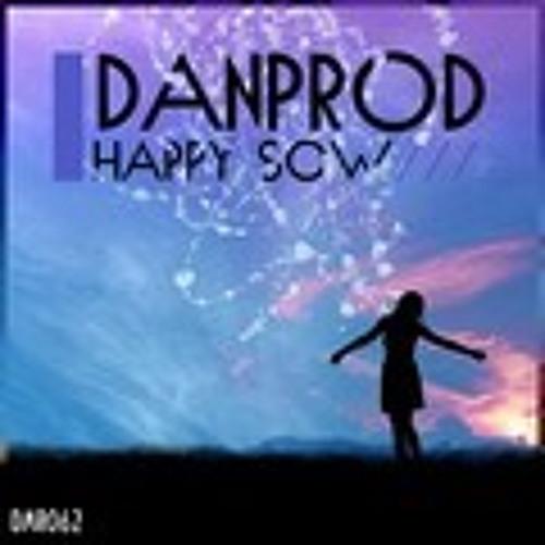 -Danprod-Happy sow(Original mix)-Danproducciones¡¡PROMO!!-DM record