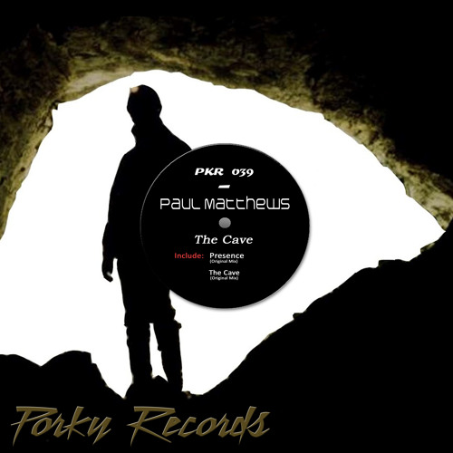 Paul Matthews - The Cave EP [Porky Records] Out Now!