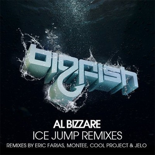 Al Bizzare - Ice Jump (Cool Project remix) *OUT NOW* [Big Fish Recordings]