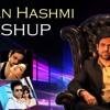The Emraan Hashmi (Mashup)
