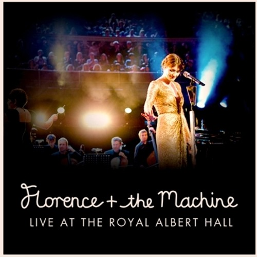 Florence + The Machine - Drumming Song (Live At The Royal Albert Hall)