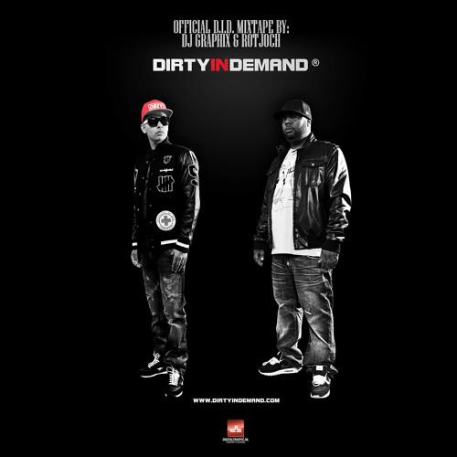 Dirty In Demand Mixtape Dec. 2012 (DJ Graphix & Rotjoch)
