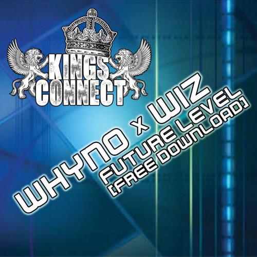 Whyno vs Wiz - Future Level (Free Download)