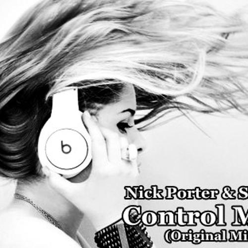 Nick Porter & Smooky a.k.a Paul Armero - Control Mind (Original Mix)