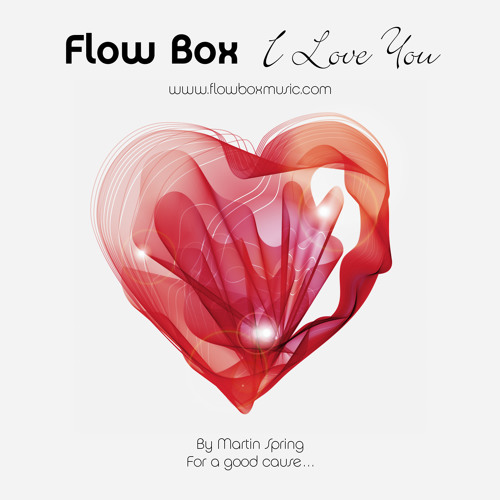 Flow Box - I Love You (free download, show discription)
