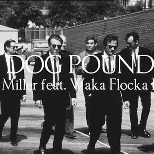 Dog Pound (feat. Waka Flocka Flame)