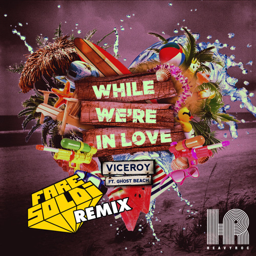 Viceroy - While We're in Love (Feat. Ghost Beach) Fare Soldi rmx
