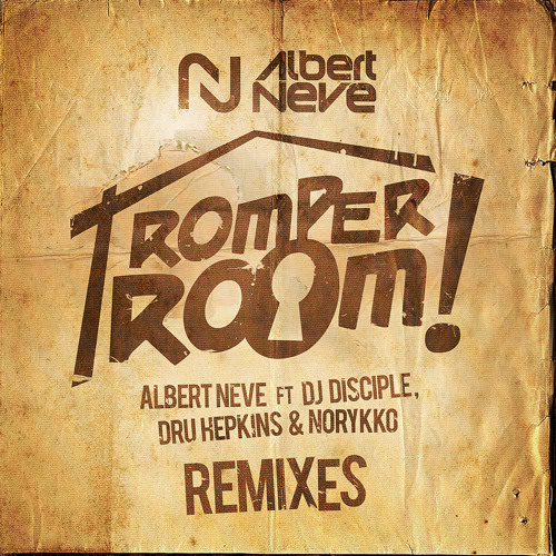 Albert Neve ft Dj Disciple,Dru Hepkins,Norykko - Romper Room(Joachim Garraud RMX TEASER)