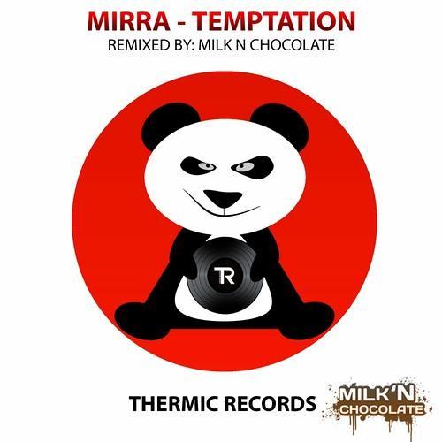 Mirra - Temptation (Original Mix) OUT NOW!