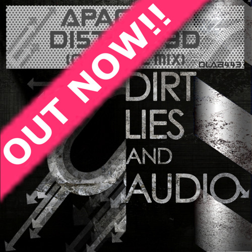 Apachief - Di5tort3D (Original Mix) Out Now!