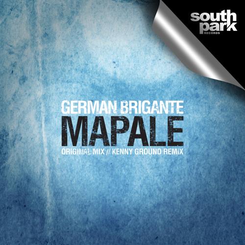 German Brigante - Mapale (Kenny Ground Remix) [SOUTHPARK041]