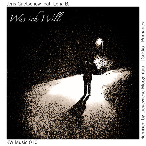 Jens Guetschow feat. Lena B. - Was ich Will (Vocal Edit)