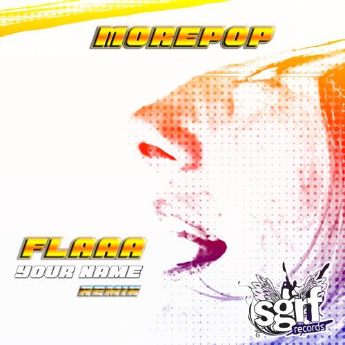 Morepop - Flaaa (Original Mix)