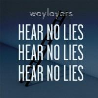 Waylayers - Fires