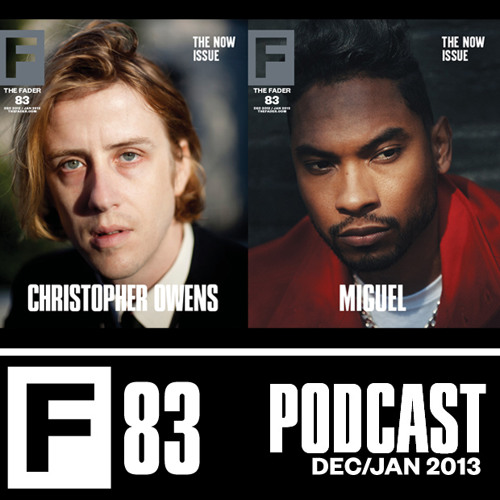 The FADER #83 Podcast