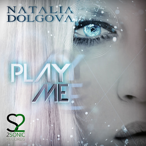 Natalia Dolgova - Play Me (Preview) Available December 18