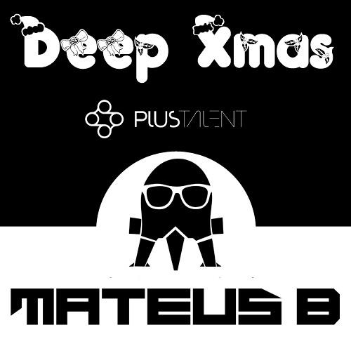 [Deep] Dj Mateus B - Deep Xmas 2012