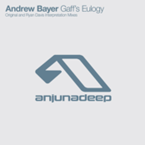 Andrew Bayer - Gaff's Eulogy (Ryan Davis Interpretation)
