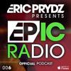 Eric Prydz Presents: EPIC Radio 006