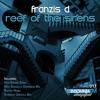 IFMD017 - Franzis-D - Reef Of The Sirens EP (Insomniafm Digital) Nov 30, 2012