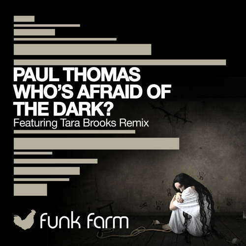 Paul Thomas - 'Who's Afraid Of The Dark' - Funk Farm