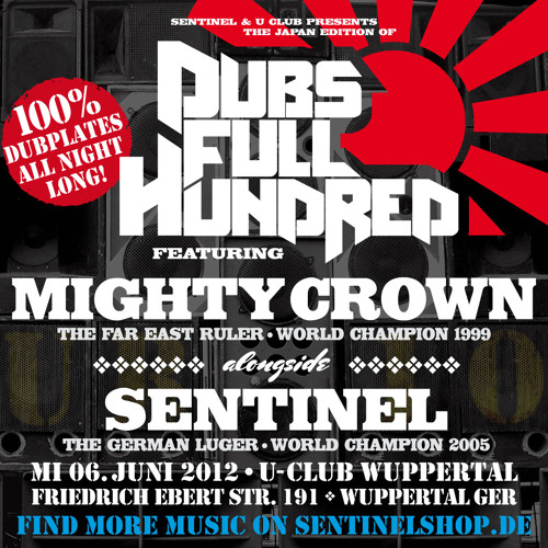 Preview: DUBS FULL HUNDRED 2012 feat. Mighty Crown & Sentinel (Part 5 of 6)